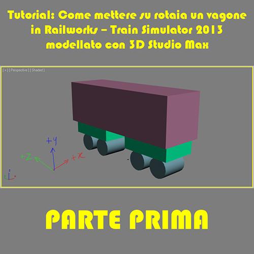 www.trainsimhobby.it/Rail-Works/Guide/Tutorial_realizzazione_vagone.jpg