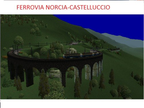 www.trainsimhobby.it/Rail3D/layouts/NORCIA-CASTELLUCCIO.jpg