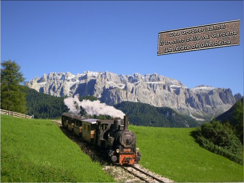 www.trainsimhobby.it/Train-Simulator/Scenari/Italiani/ValGardena/Ferrovia_della_Val_Gardena.jpg