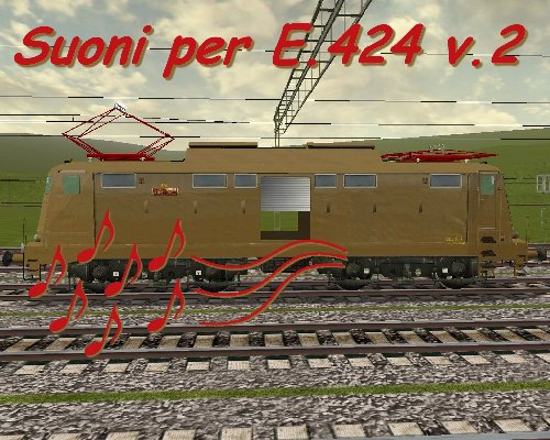 www.trainsimhobby.it/Train-Simulator/Varie-Ferrovia/E424Sound_v2.jpg